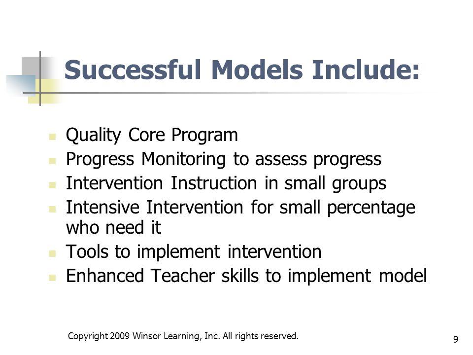 Successful Models Include: