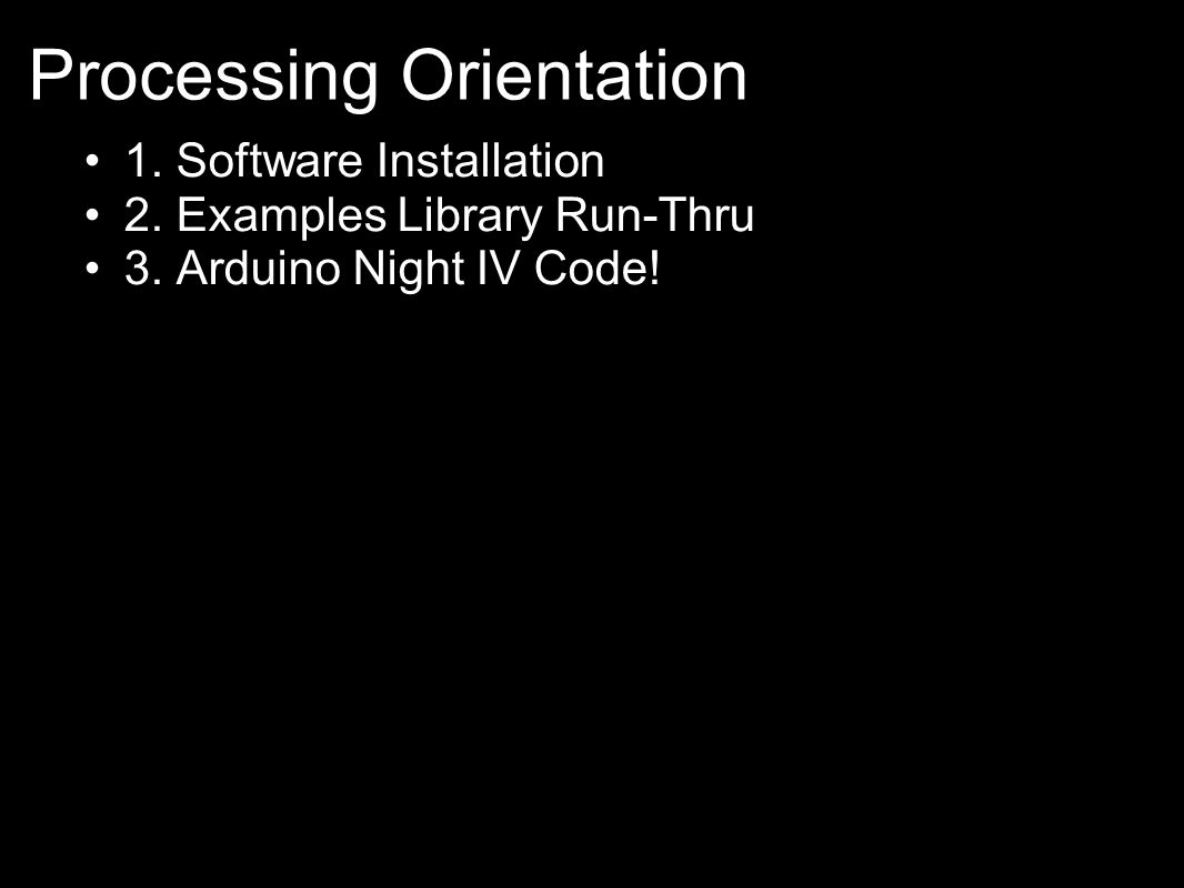 Processing Orientation