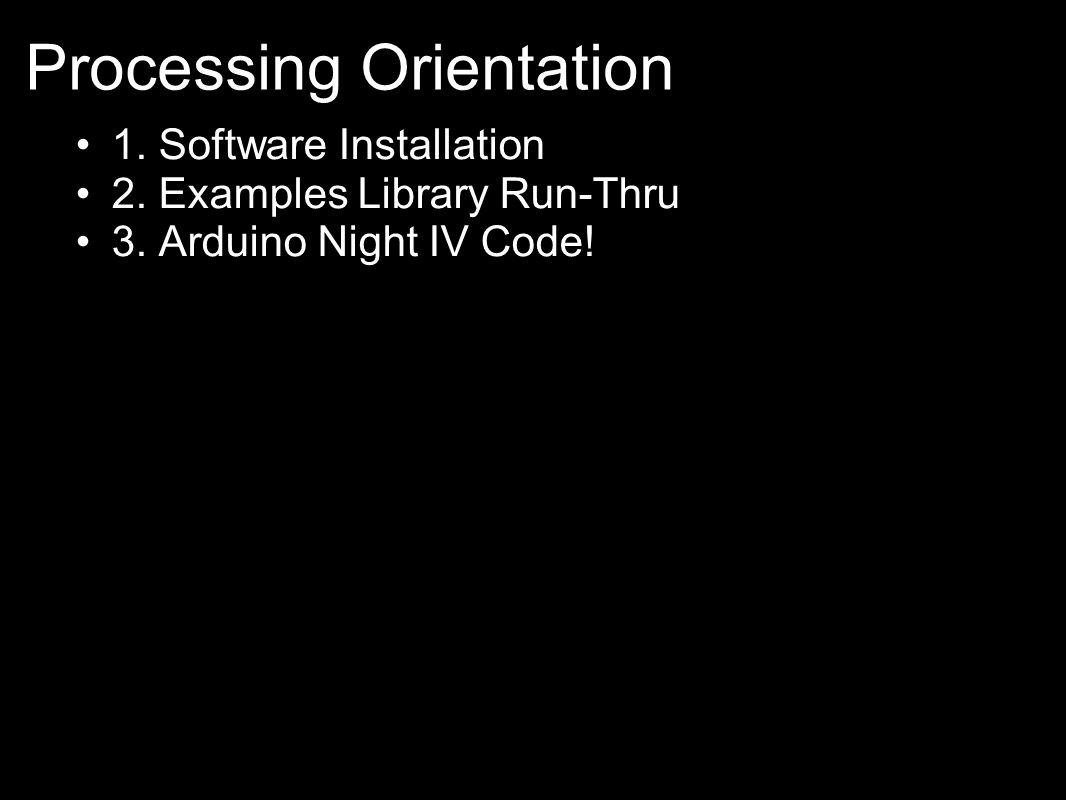 Processing Orientation