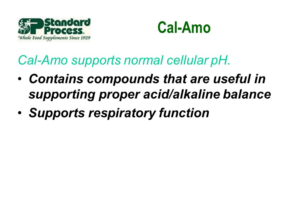 Cal-Amo Cal-Amo supports normal cellular pH.