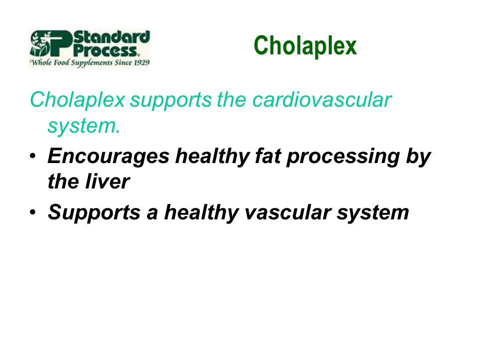 Cholaplex Cholaplex supports the cardiovascular system.