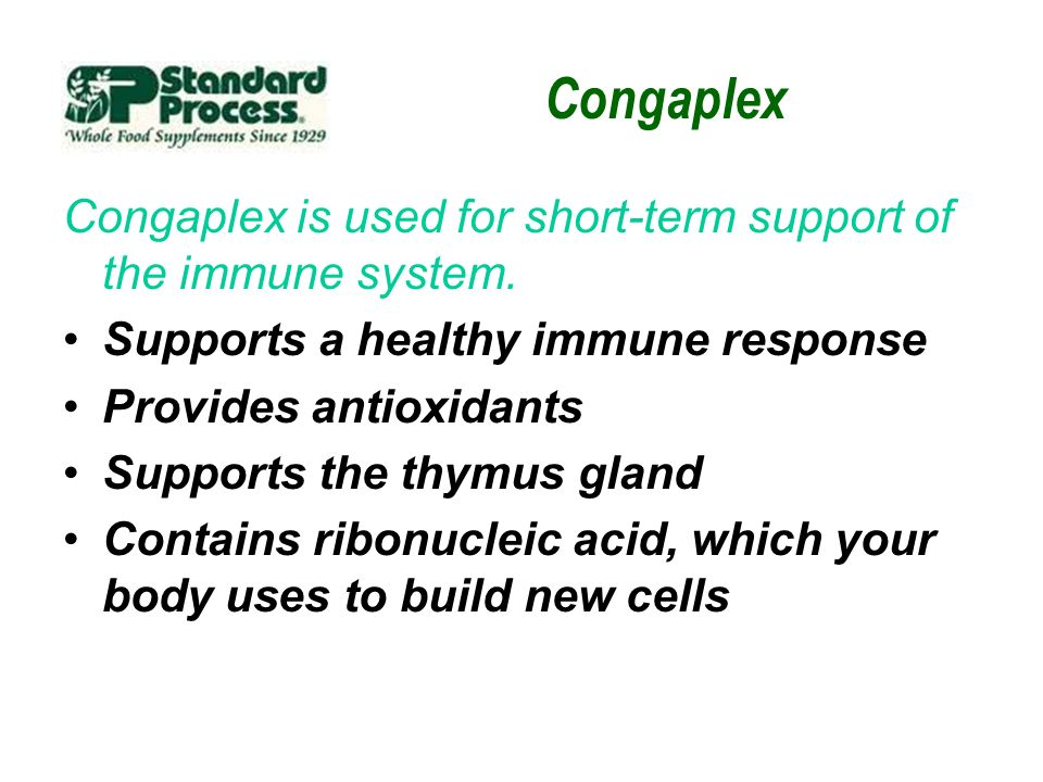 Congaplex Congaplex is used for short-term support of the immune system. Supports a healthy immune response.