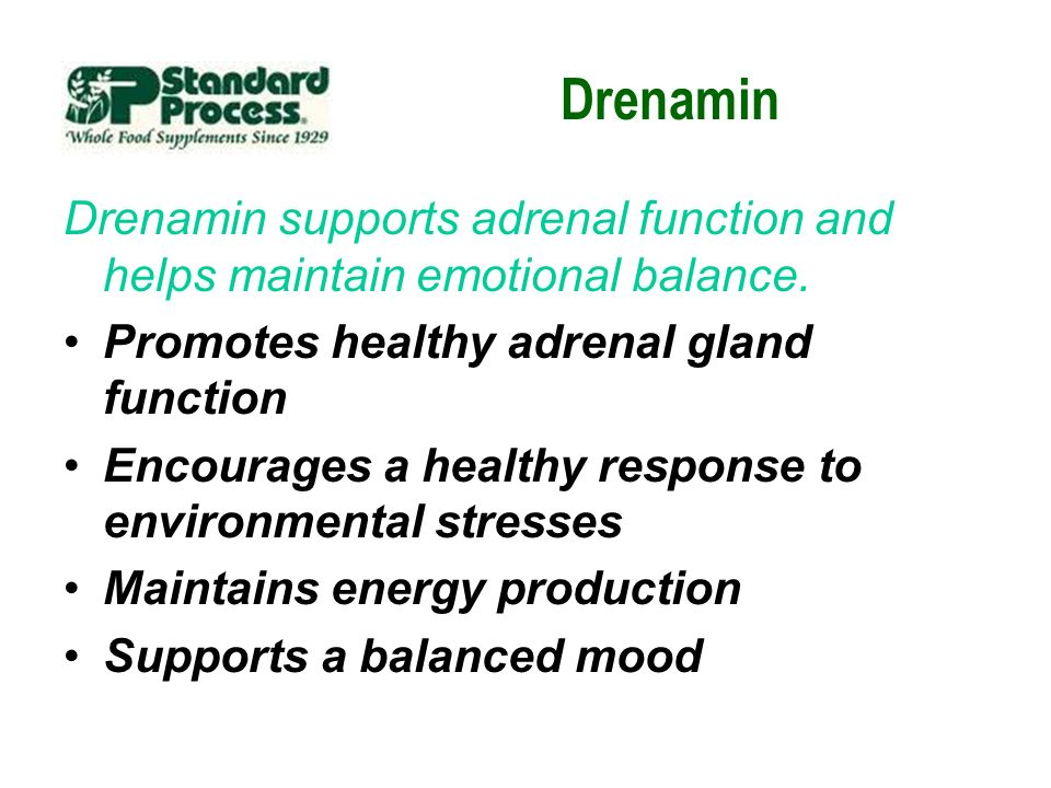 Drenamin Drenamin supports adrenal function and helps maintain emotional balance. Promotes healthy adrenal gland function.