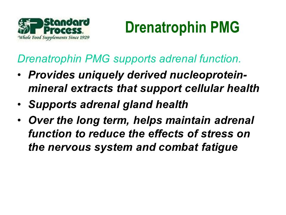 Drenatrophin PMG Drenatrophin PMG supports adrenal function.