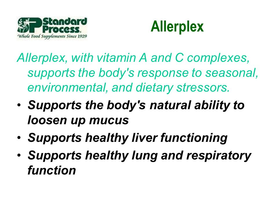 Allerplex Allerplex, with vitamin A and C complexes, supports the body s response to seasonal, environmental, and dietary stressors.
