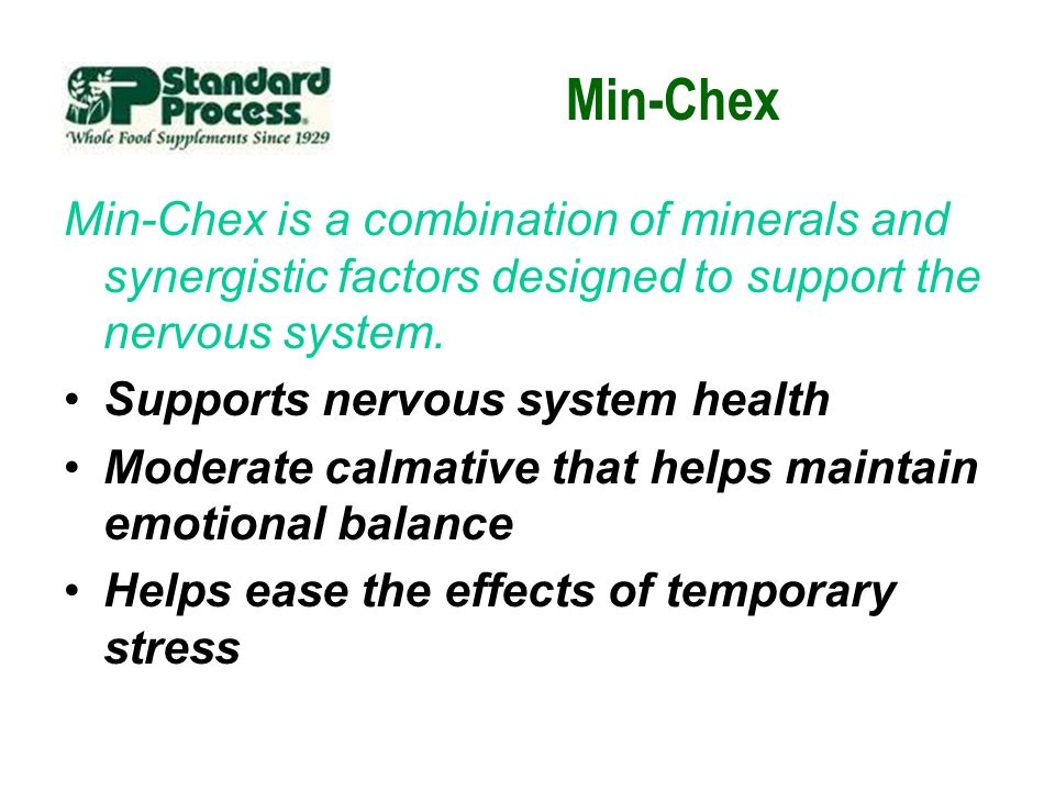 Min-Chex Min-Chex is a combination of minerals and synergistic factors designed to support the nervous system.