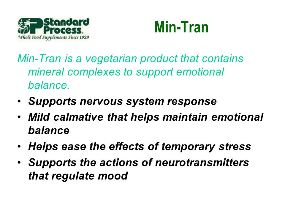 Min-Tran Min-Tran is a vegetarian product that contains mineral complexes to support emotional balance.