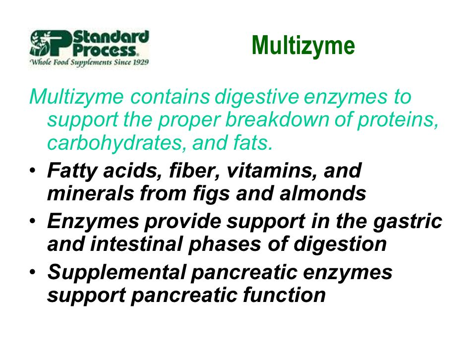 Multizyme Multizyme contains digestive enzymes to support the proper breakdown of proteins, carbohydrates, and fats.
