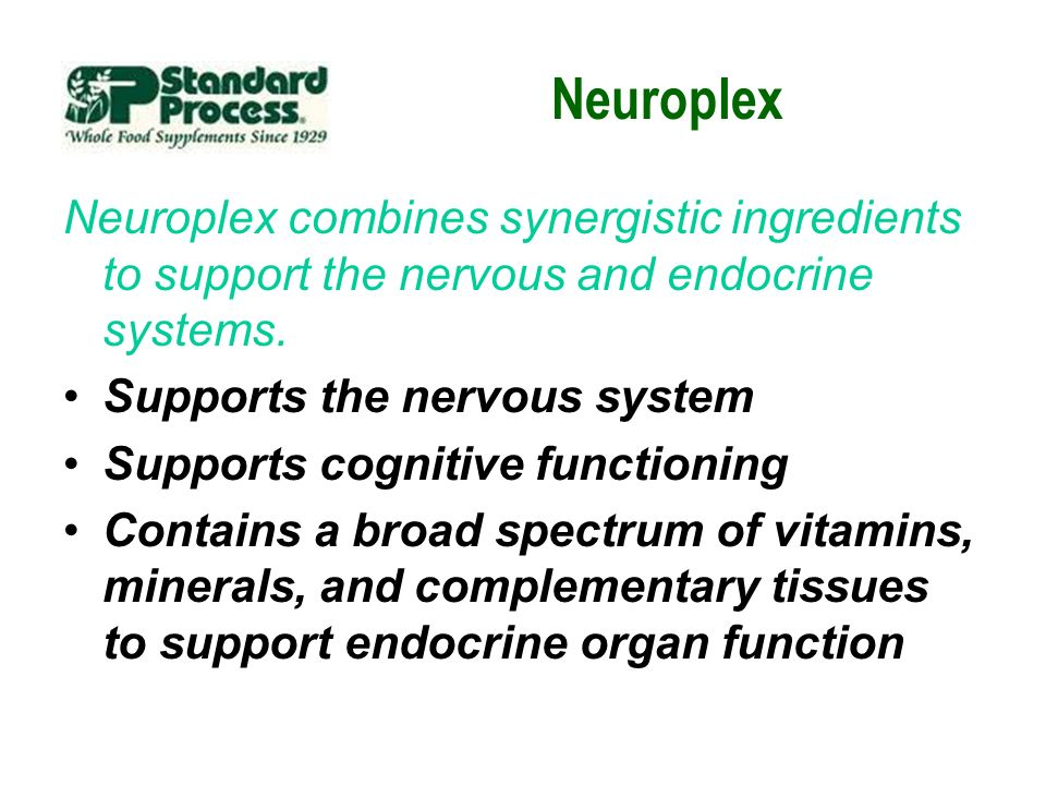 Neuroplex Neuroplex combines synergistic ingredients to support the nervous and endocrine systems. Supports the nervous system.