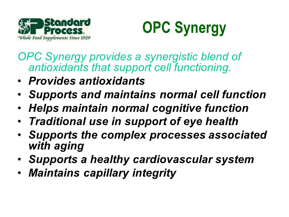 OPC Synergy OPC Synergy provides a synergistic blend of antioxidants that support cell functioning.