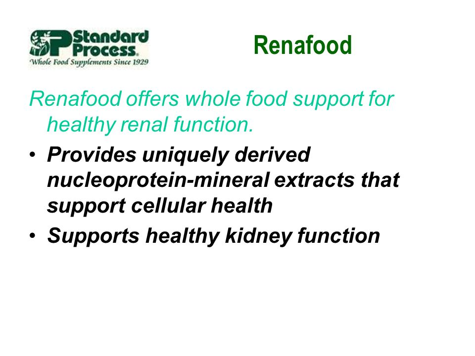 Renafood Renafood offers whole food support for healthy renal function.