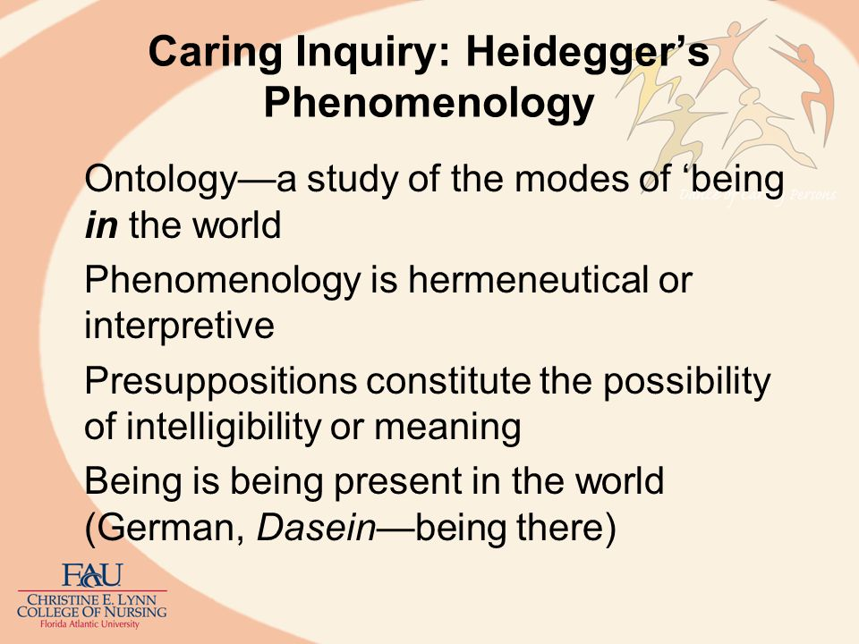 Caring Inquiry: Heidegger's Phenomenology