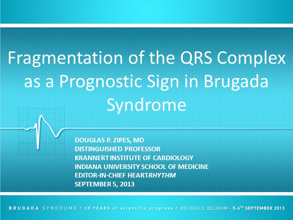 Fragmentation of the QRS Complex as a Prognostic Sign in Brugada Syndrome