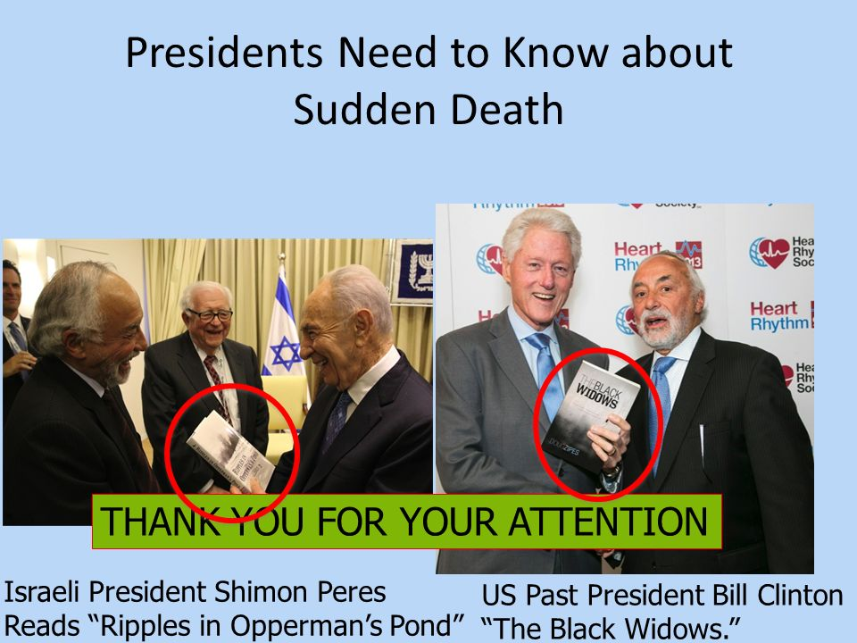 Presidents Need to Know about Sudden Death