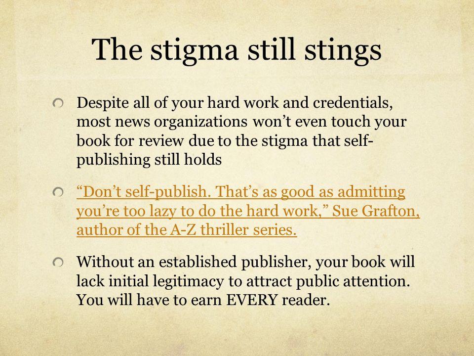 The stigma still stings