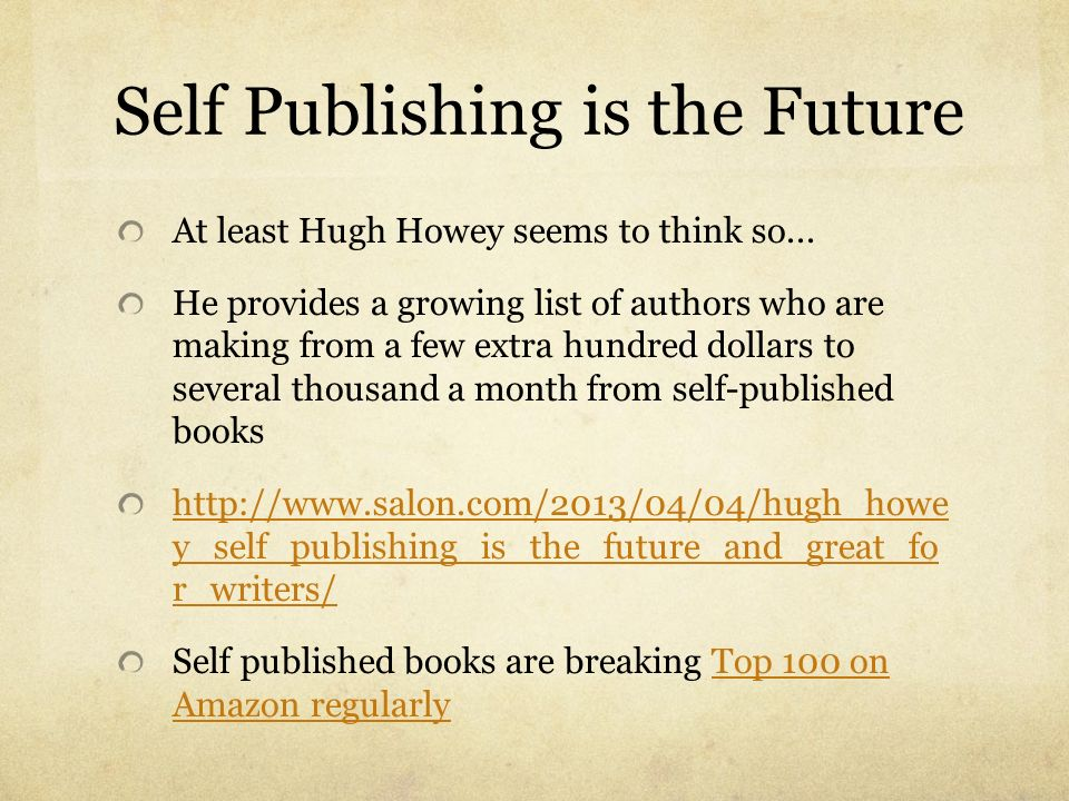 Self Publishing is the Future
