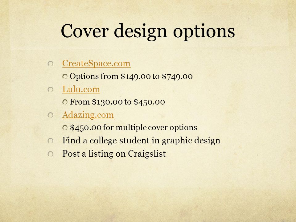 Cover design options CreateSpace.com Lulu.com Adazing.com