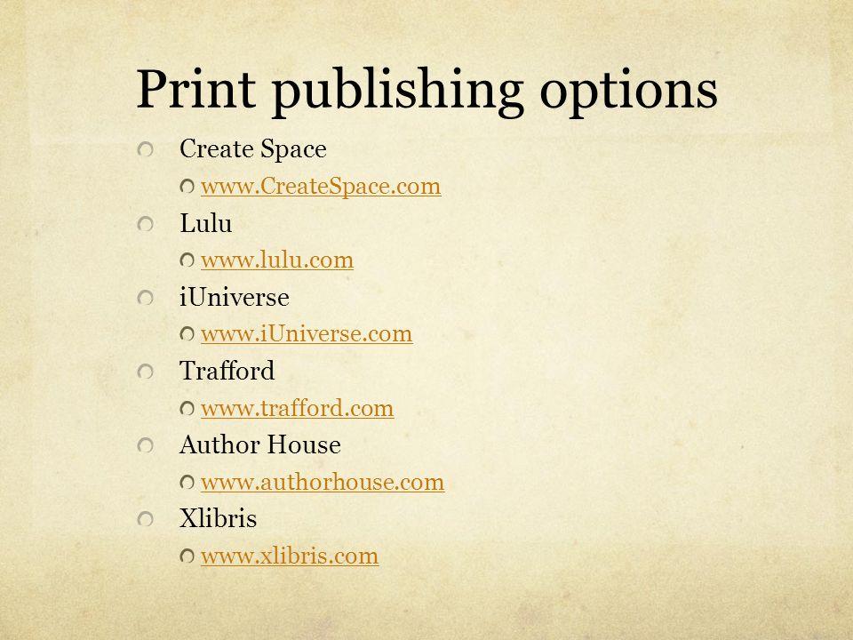 Print publishing options