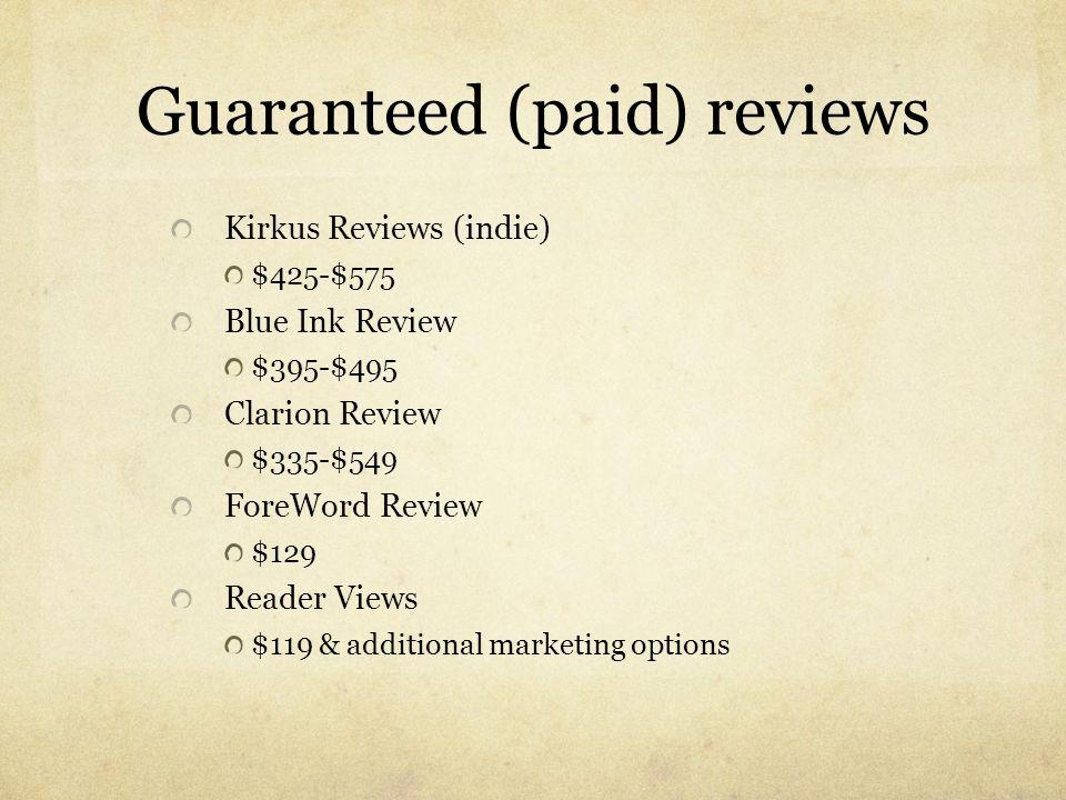 Guaranteed (paid) reviews