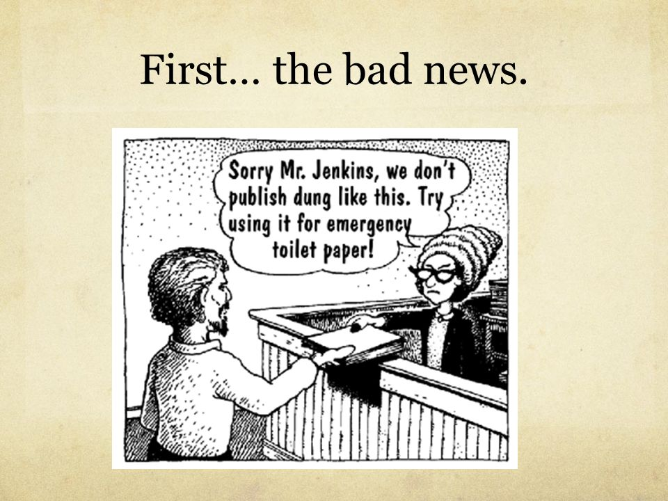 First… the bad news.