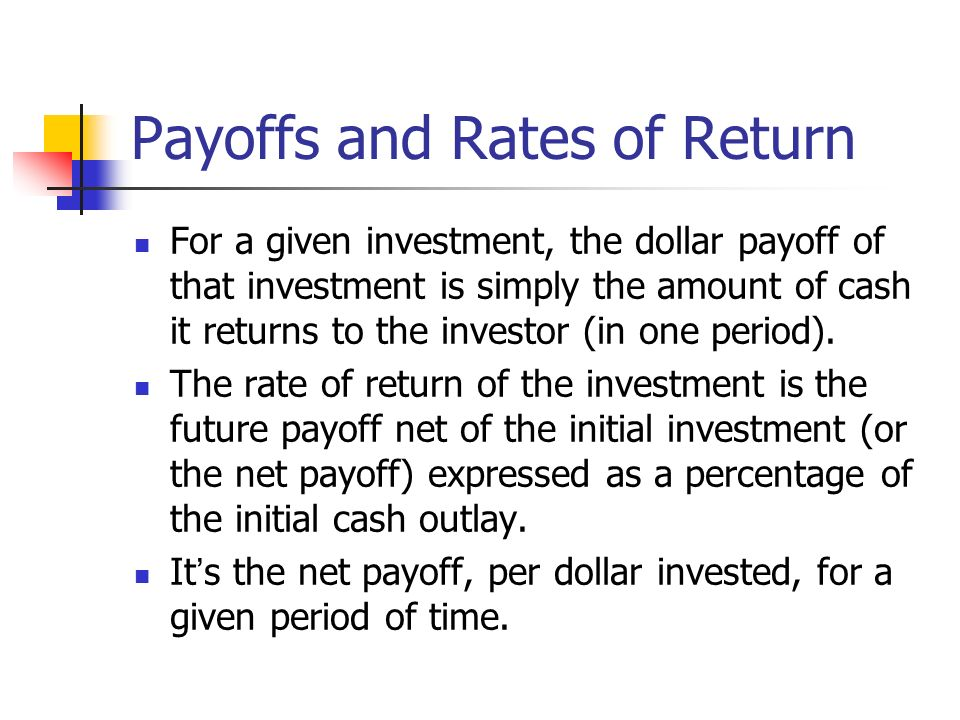 Payoffs and Rates of Return