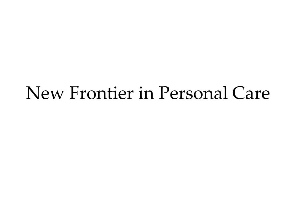 New Frontier in Personal Care