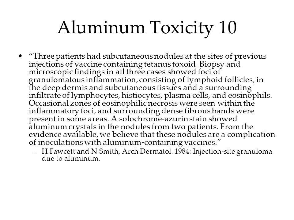 Aluminum Toxicity 10