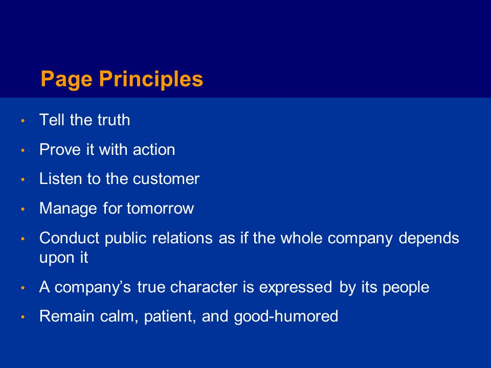 Page Principles Tell the truth Prove it with action