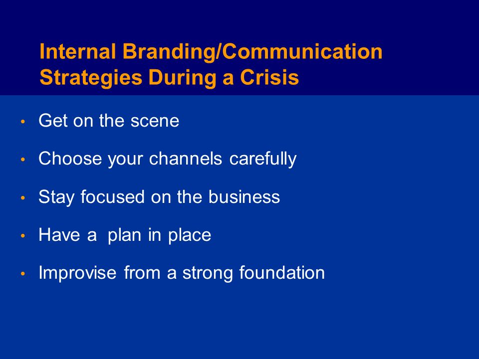 Internal Branding/Communication Strategies During a Crisis