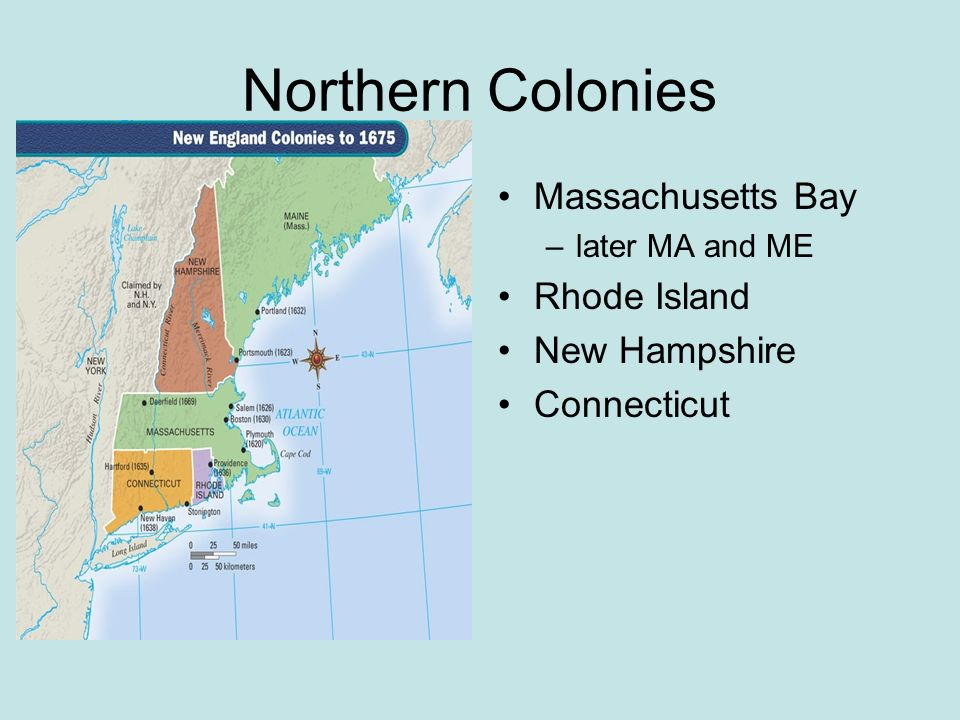 Northern Colonies Massachusetts Bay Rhode Island New Hampshire