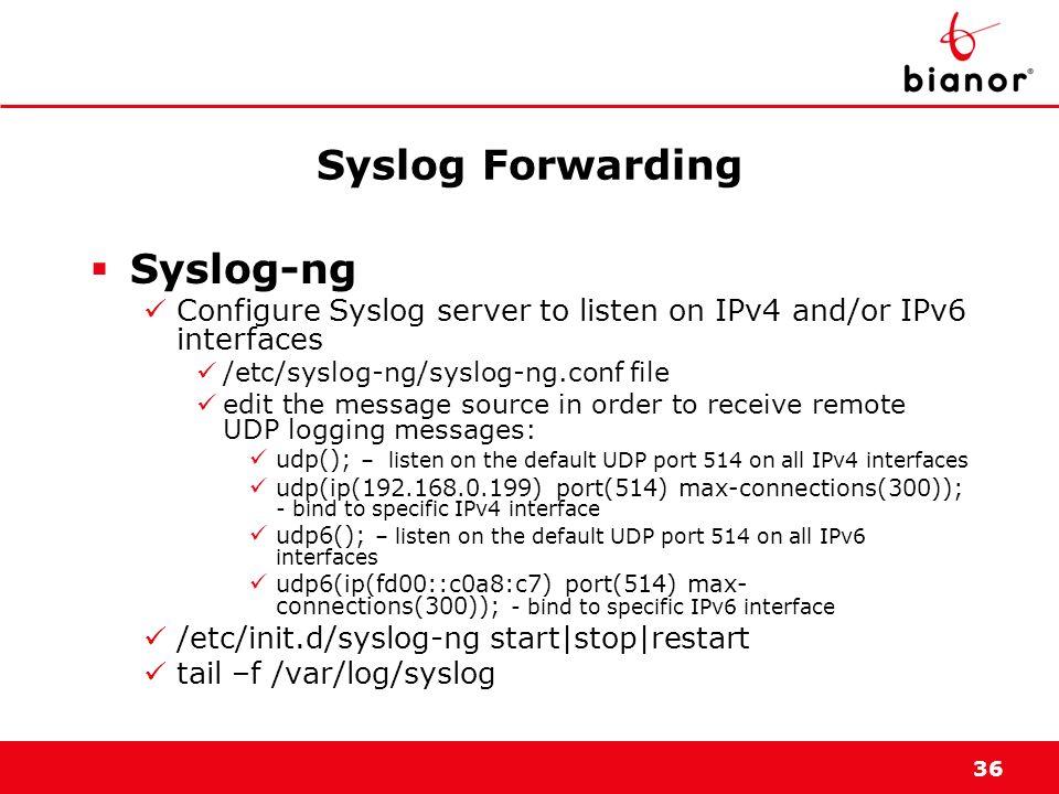 Syslog Forwarding Syslog-ng