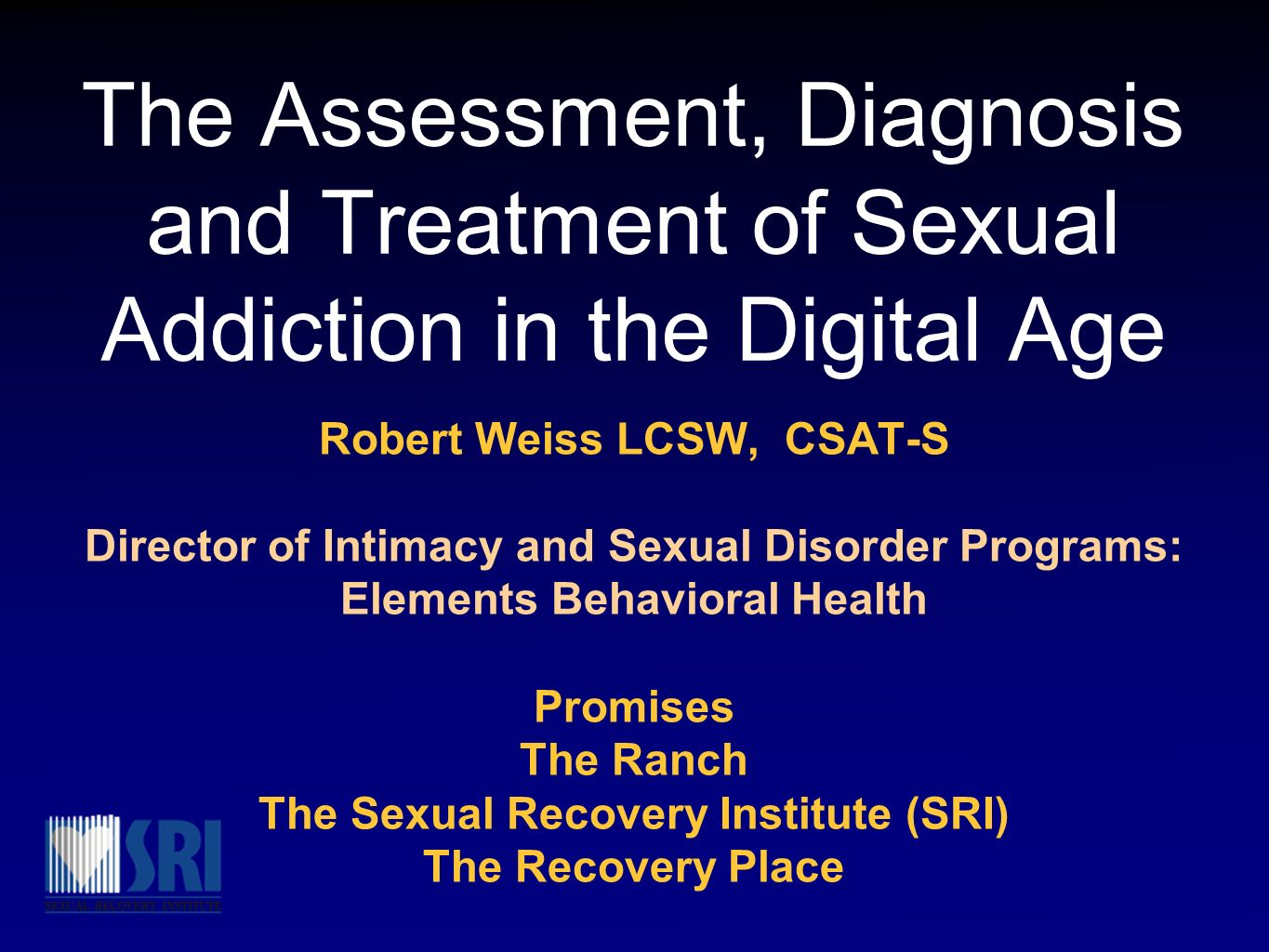 The Assessment, Diagnosis and Treatment of Sexual Addiction in the Digital Age