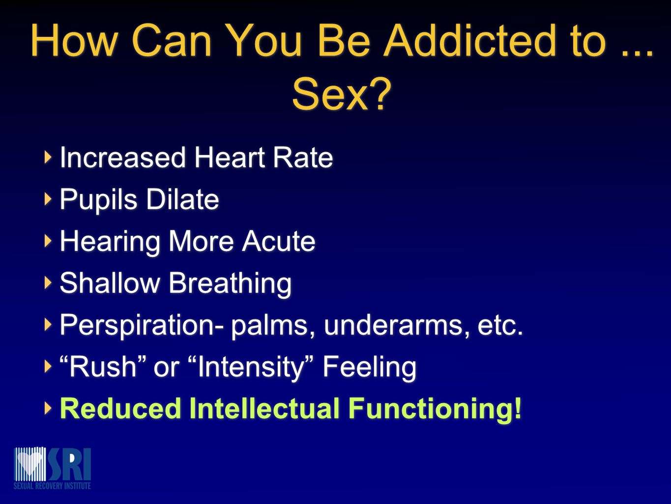 How Can You Be Addicted to ... Sex