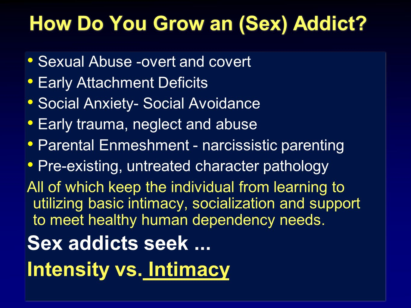 How Do You Grow an (Sex) Addict