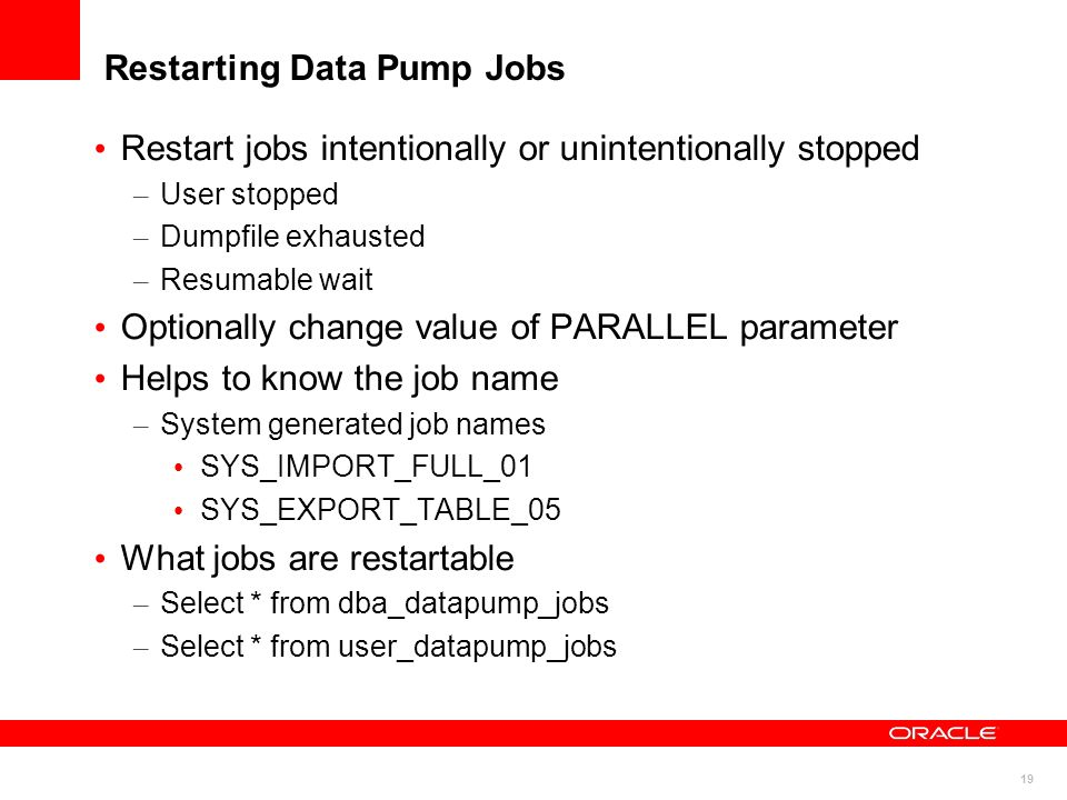 Restarting Data Pump Jobs