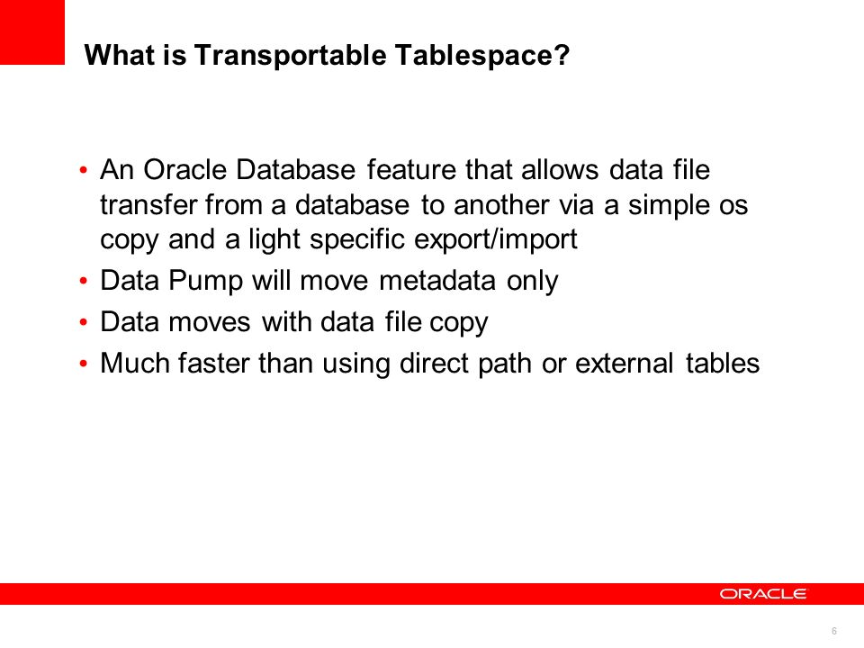 What is Transportable Tablespace