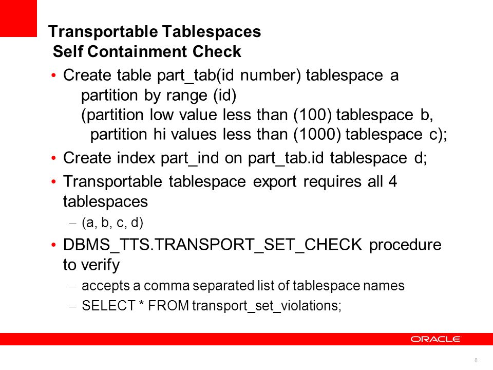 Transportable Tablespaces Self Containment Check