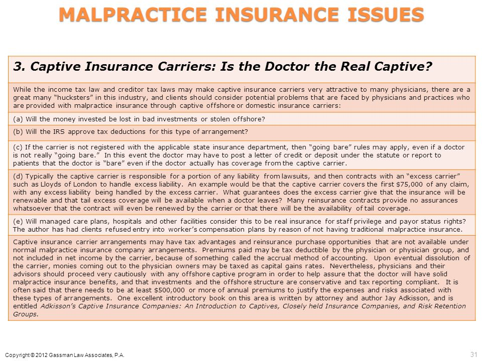 MALPRACTICE INSURANCE ISSUES