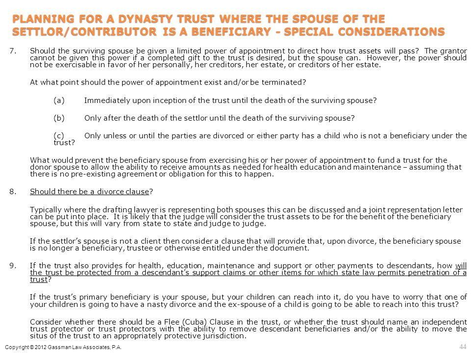 PLANNING FOR A DYNASTY TRUST WHERE THE SPOUSE OF THE SETTLOR/CONTRIBUTOR IS A BENEFICIARY - SPECIAL CONSIDERATIONS