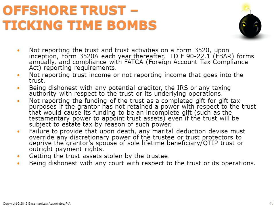 OFFSHORE TRUST – TICKING TIME BOMBS