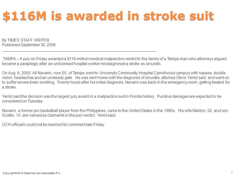 $116M is awarded in stroke suit