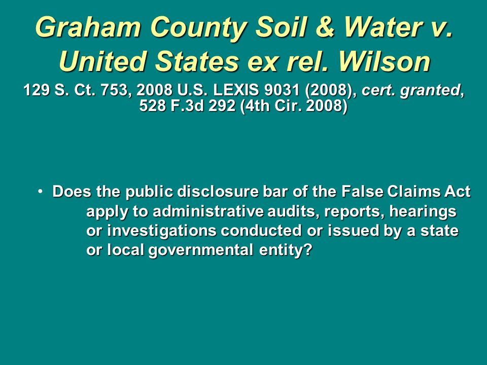 Graham County Soil & Water v. United States ex rel. Wilson