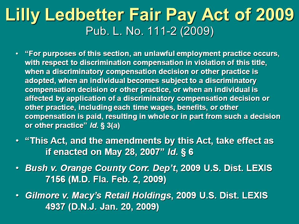 Lilly Ledbetter Fair Pay Act of 2009