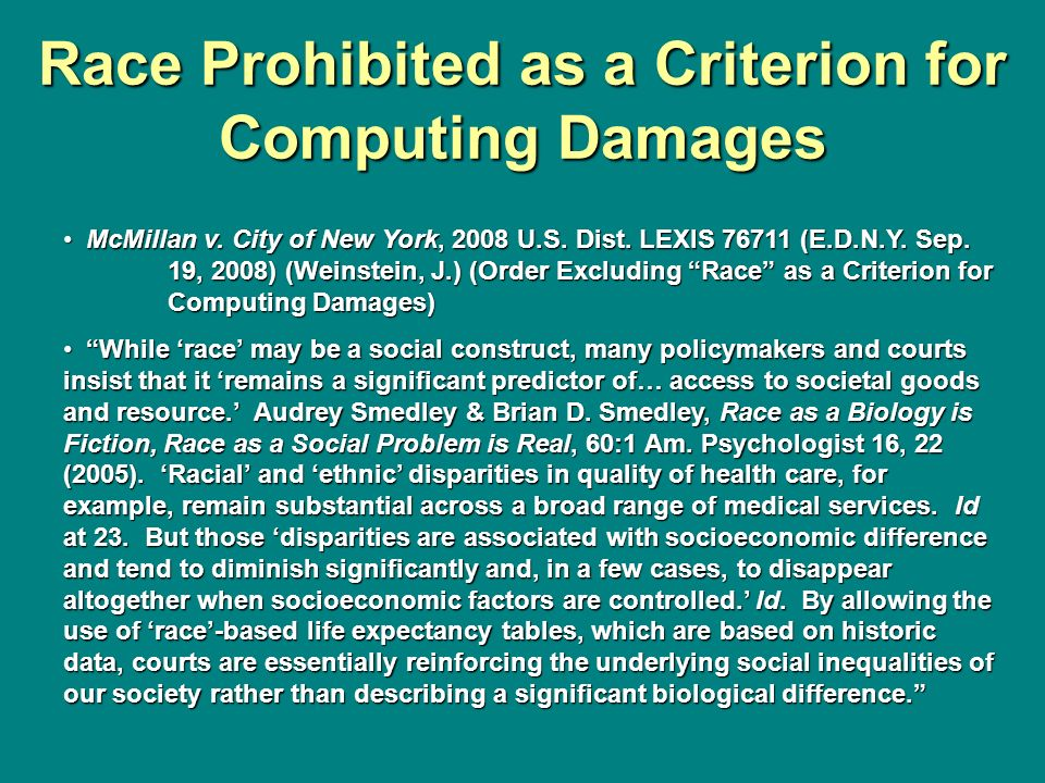 Race Prohibited as a Criterion for Computing Damages