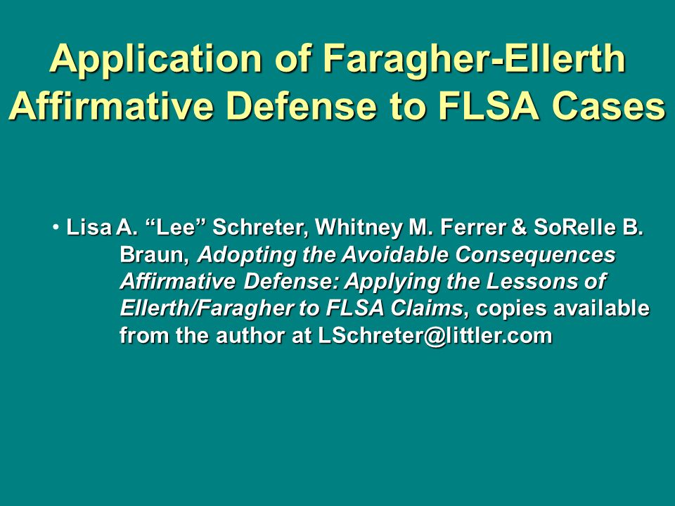 Application of Faragher-Ellerth Affirmative Defense to FLSA Cases