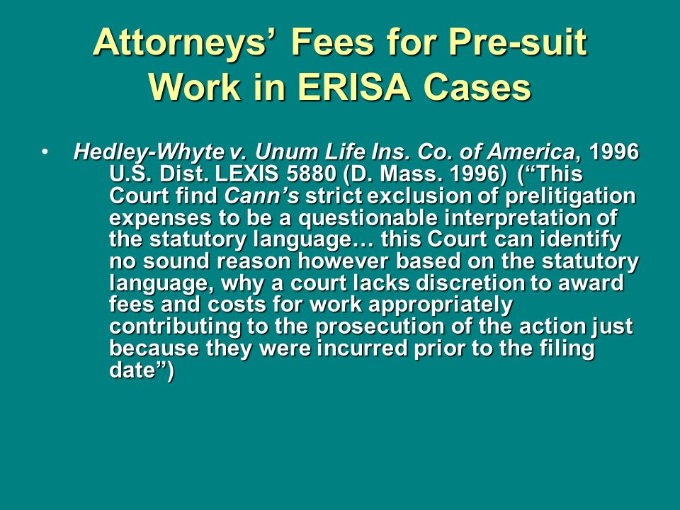 Attorneys' Fees for Pre-suit Work in ERISA Cases