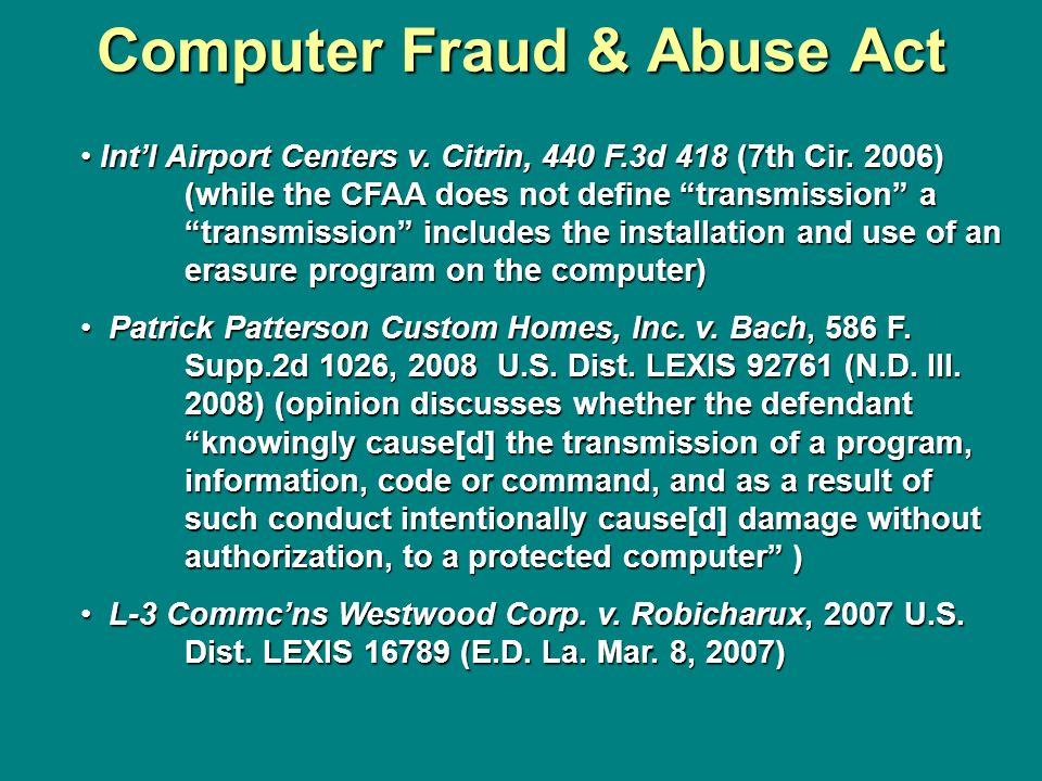 Computer Fraud & Abuse Act