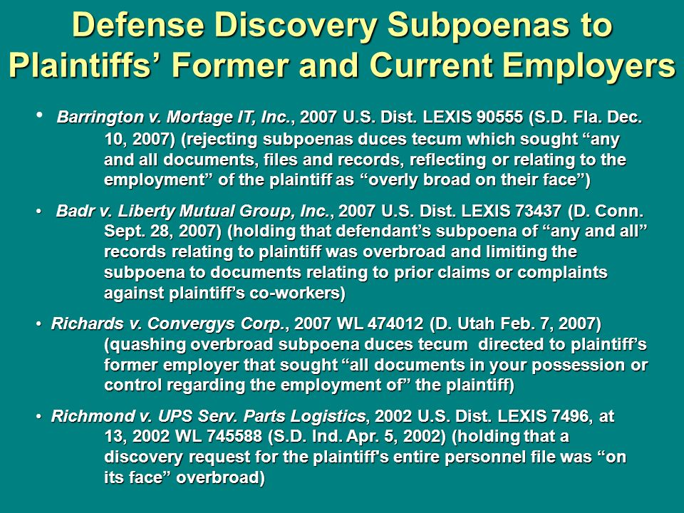 Defense Discovery Subpoenas to Plaintiffs' Former and Current Employers