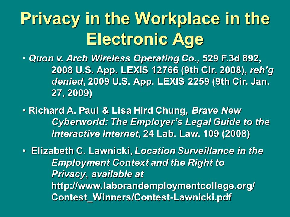 Privacy in the Workplace in the Electronic Age