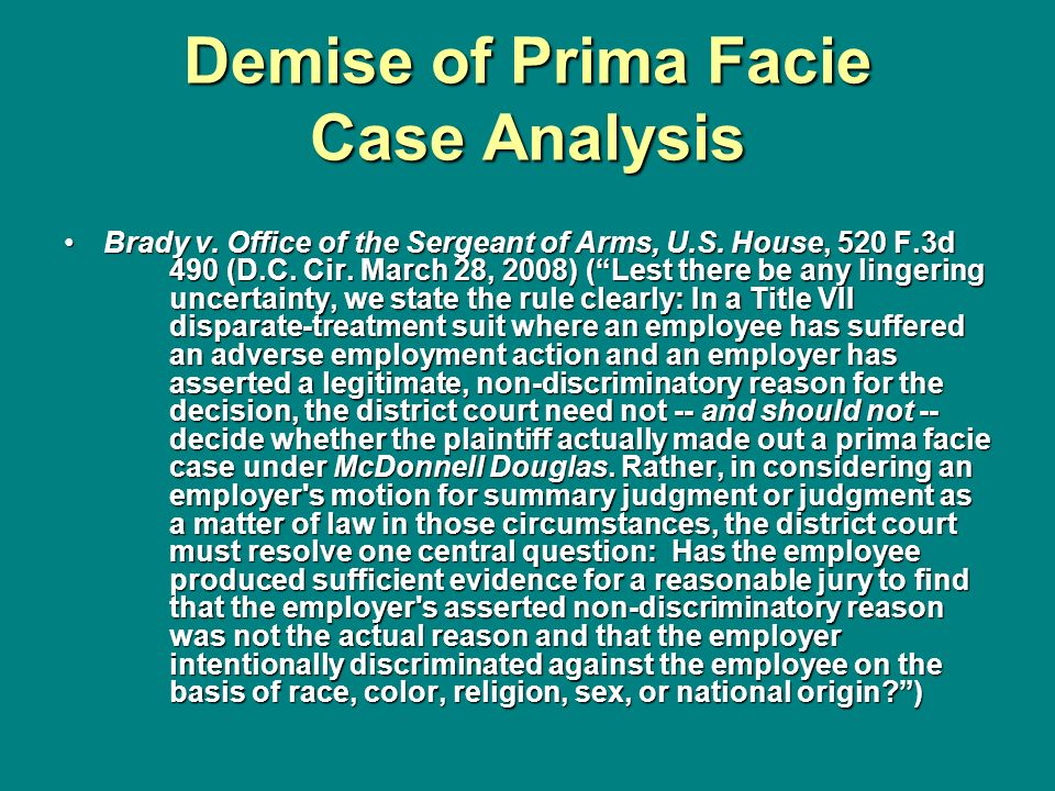 Demise of Prima Facie Case Analysis
